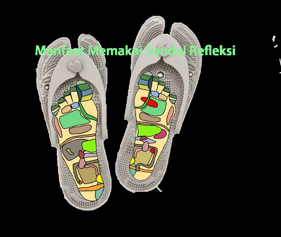 Manfaat Memakai Sandal Refleksi